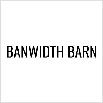 Bandwidth Barn